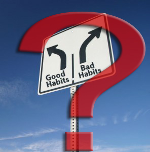habits~ are they ruling your life?